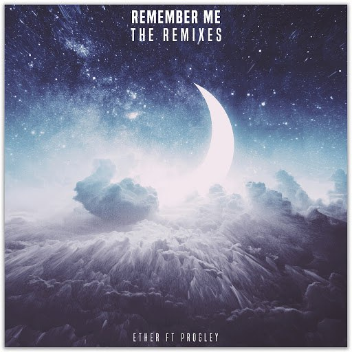 Ether альбом Remember Me (Remixes)