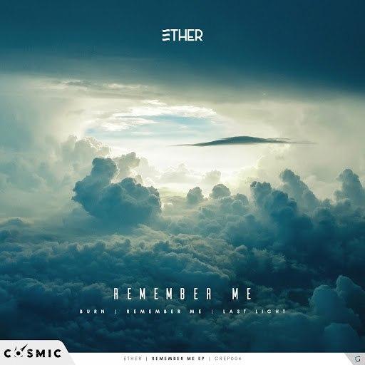 Ether альбом Remember Me