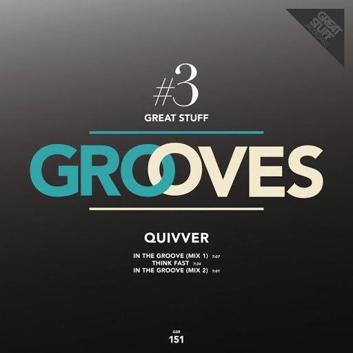 Quivver альбом Great Stuff Grooves Vol. 3