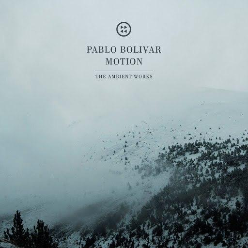 Pablo Bolivar альбом Motion