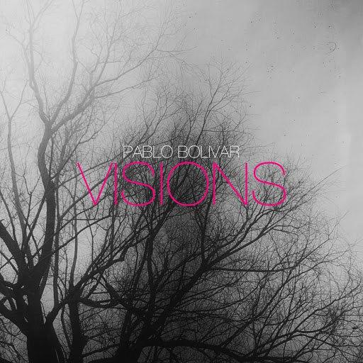 Pablo Bolivar альбом Visions