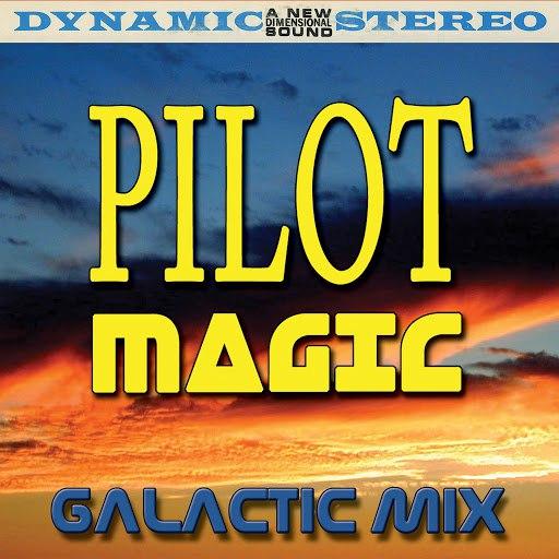 pilot альбом Magic (Galactic Mix)