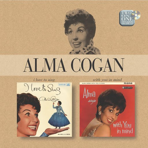 Alma Cogan альбом I Love To Sing/With You In Mind