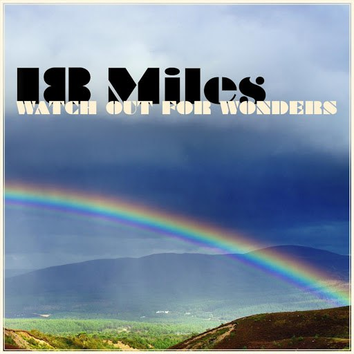 18 MILES альбом Watch out for Wonders