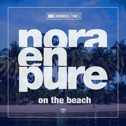 Nora En Pure альбом On the Beach