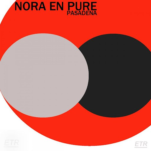 Nora En Pure альбом Pasadena