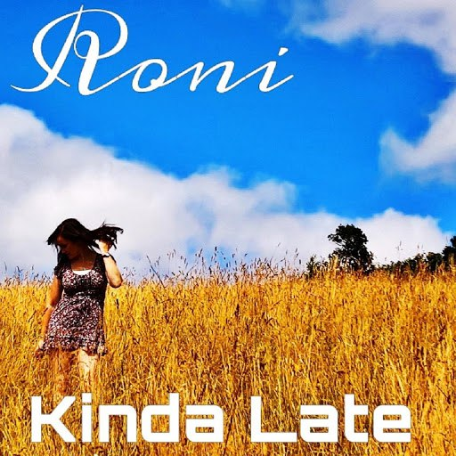 RONI альбом Kinda Late