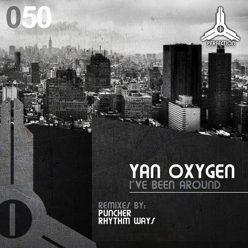Yan Oxygen альбом I've Been Around
