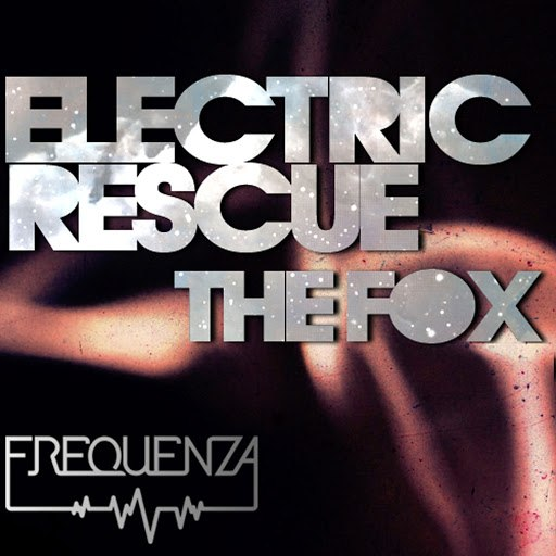 Electric Rescue альбом The Fox