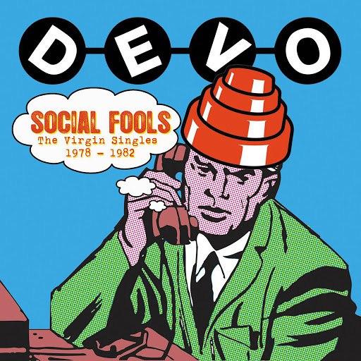 Devo альбом Social Fools: The Virgin Singles 1978 - 1982