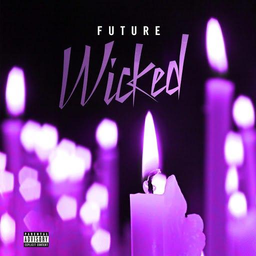 Future альбом Wicked