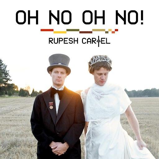 Rupesh Cartel альбом Oh No Oh No!