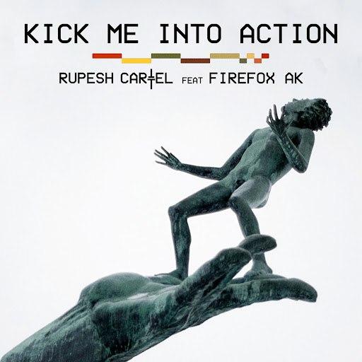 Rupesh Cartel альбом Kick Me Into Action