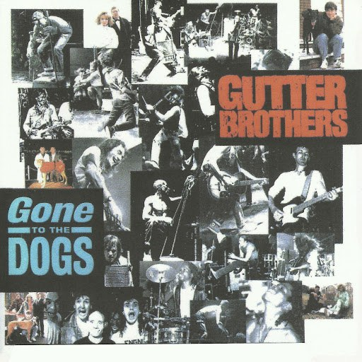 Gutter Brothers альбом Gone to the Dogs