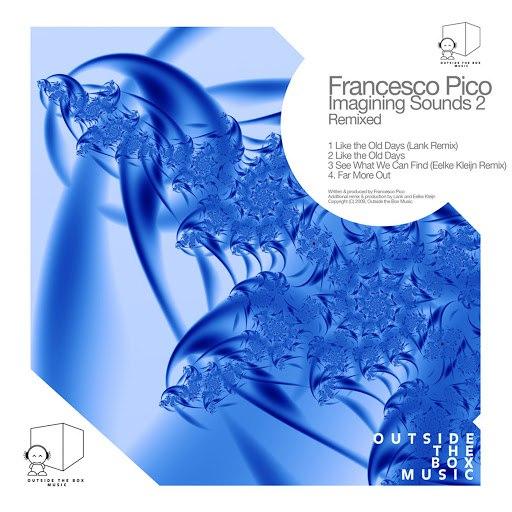 francesco pico альбом Imagining Sounds 2 Remixed Part 2