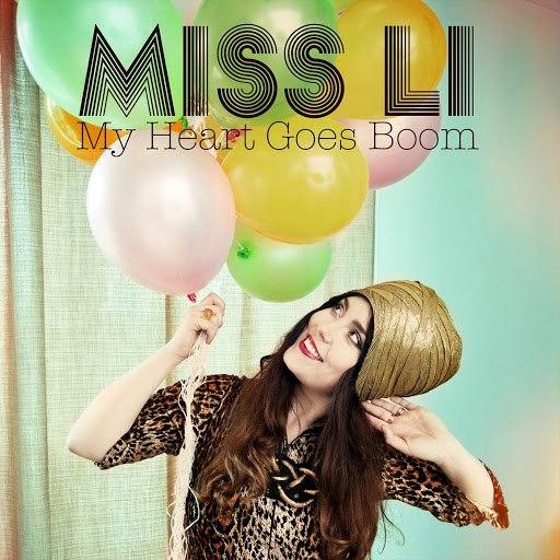 Miss Li альбом My Heart Goes Boom