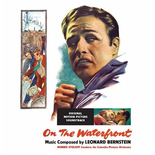 Leonard Bernstein альбом On The Waterfront (Original Motion Picture Soundtrack)