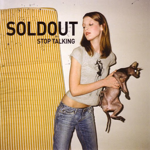 Soldout альбом Stop Talking