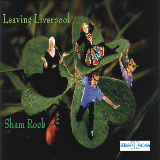 Sham Rock альбом Leaving Liverpool