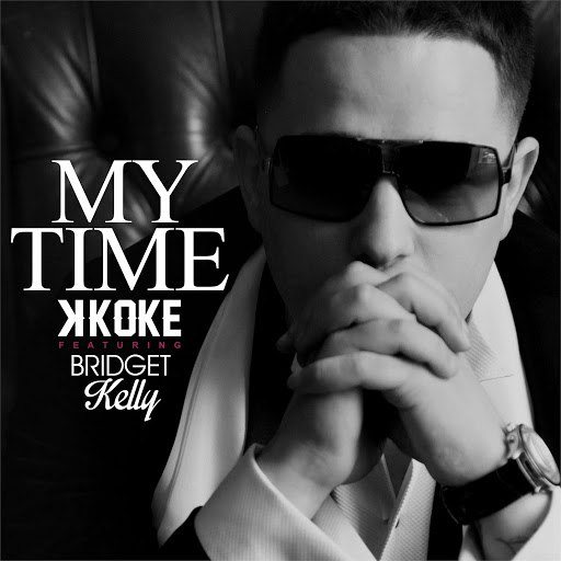 K Koke альбом My Time (feat. Bridget Kelly)