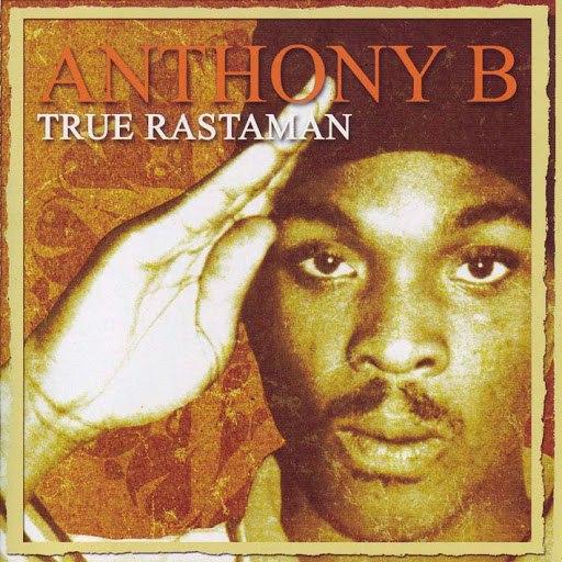 Anthony B альбом True Rastaman