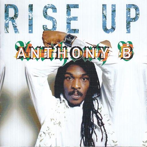 Anthony B альбом Rise Up