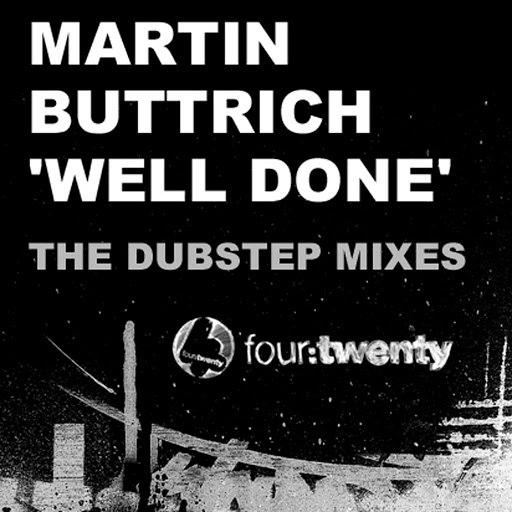 Martin Buttrich альбом Well Done (Dubstep Remixes)