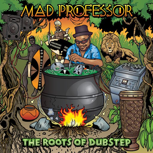 Mad Professor альбом The Roots Of Dubstep