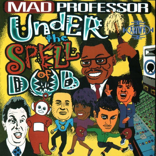 Mad Professor альбом Under The Spell Of Dub