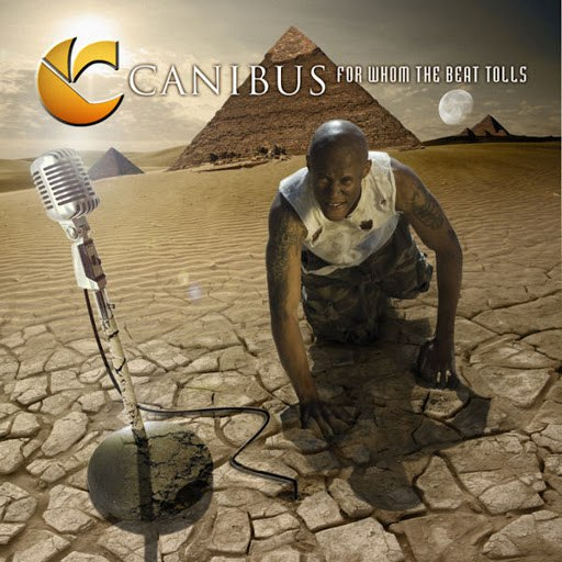 Canibus альбом For Whom the Beat Tolls