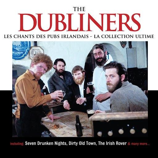The Dubliners альбом Les Chants des Pubs Irlandais - La Collection Ultime