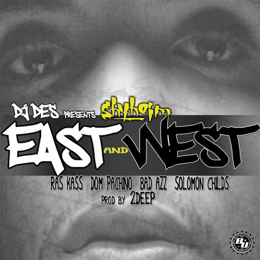 Shyheim альбом East & West (feat. Ras Kass, Dom Pachino, Bad Azz & Solomon Childs)