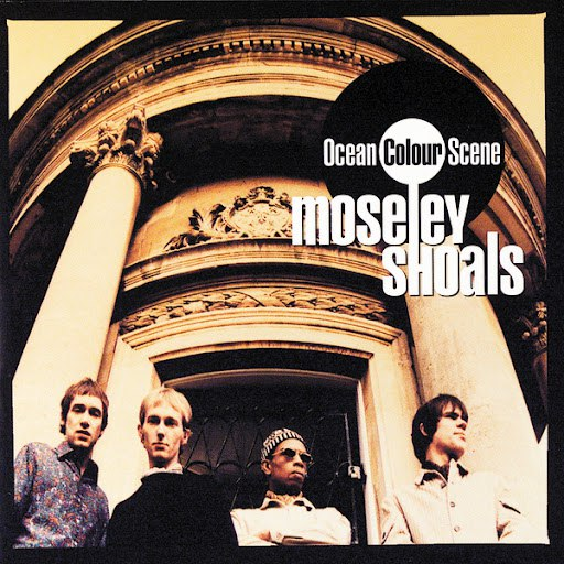Ocean Colour Scene альбом Moseley Shoals