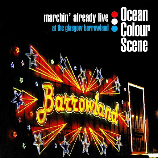 Ocean Colour Scene альбом Marchin' Already Live (at The Glasgow Barrowland)