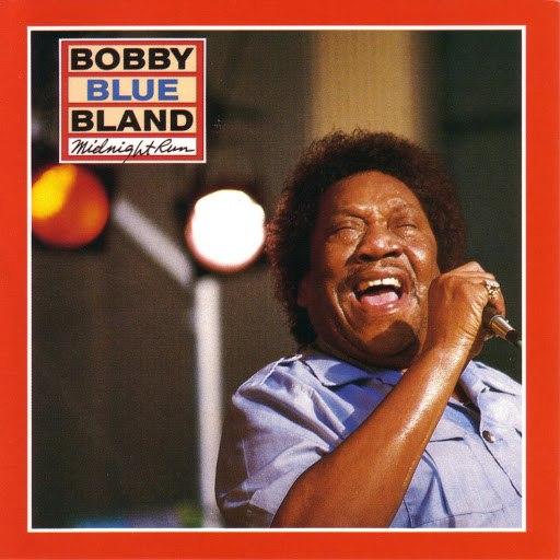 "Bobby ""Blue"" Bland альбом Midnight Run"