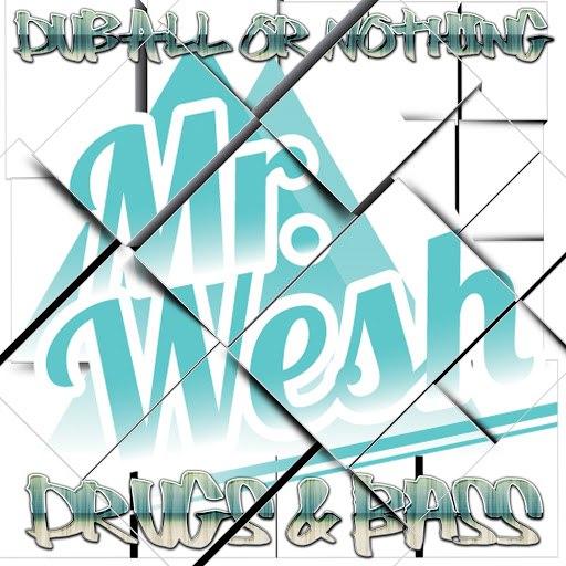 Mr. Wesh альбом Drugs & Bass