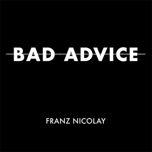 Franz Nicolay альбом Bad Advice