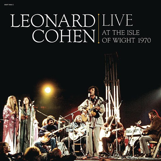 Leonard Cohen альбом Live At The Isle Of Wight 1970