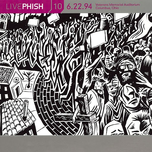 Phish альбом LivePhish, Vol. 10 6/22/94 (Veterans Memorial Auditorium, Columbus, OH)