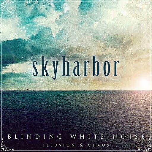 Skyharbor альбом Blinding White Noise: Illusion & Chaos