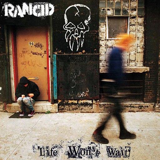 Rancid альбом Life Won't Wait