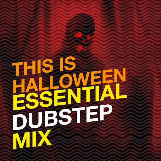 DnB альбом This Is Halloween: Essential Dubstep Mix