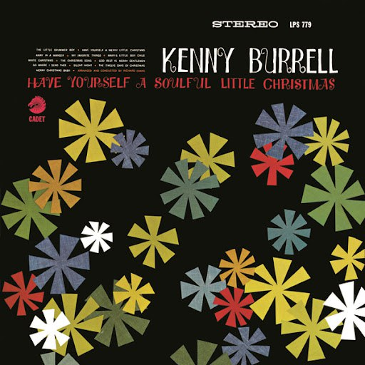 Kenny Burrell альбом Have Yourself a Soulful Little Christmas