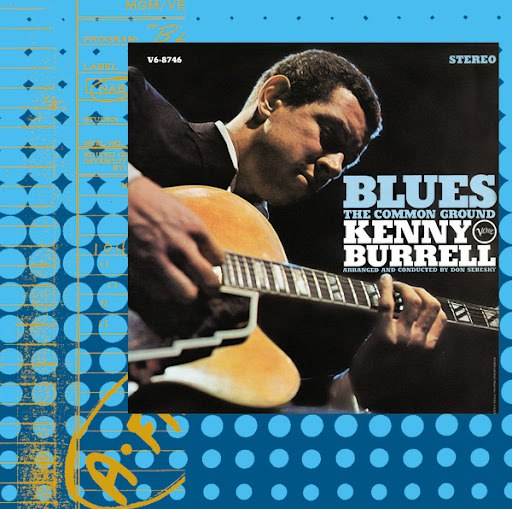 Kenny Burrell альбом Blues - The Common Ground