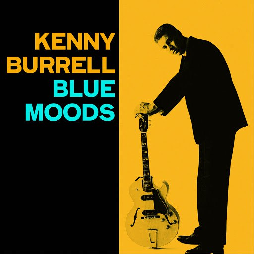 Kenny Burrell альбом Blue Moods (Bonus Track Version)