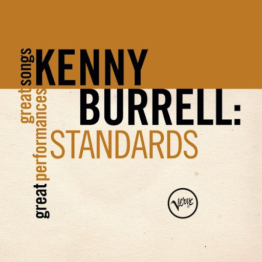 Kenny Burrell альбом Standards (Great Songs/Great Performances)