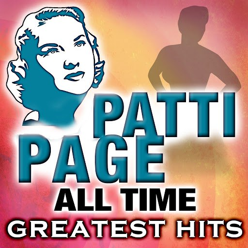 Patti Page альбом All Time Greatest Hits