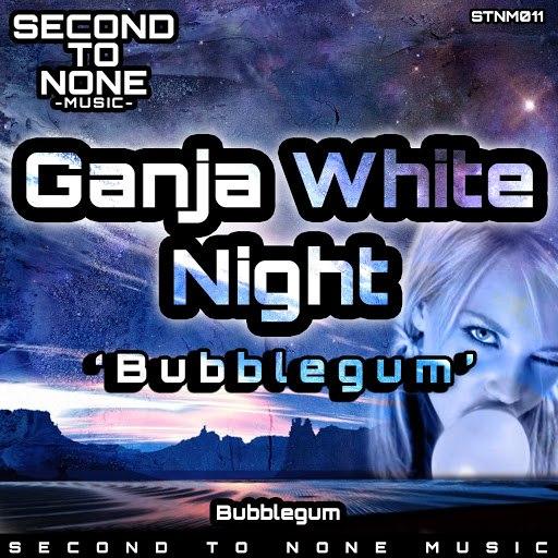 Ganja White Night альбом Bubblegum