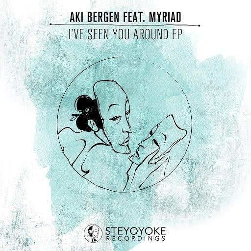 Aki Bergen альбом I've Seen You Around (feat. Myriad)
