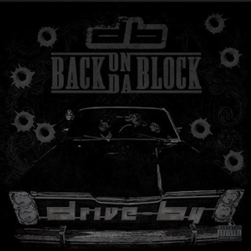 DRIVE BY альбом Back on da Block